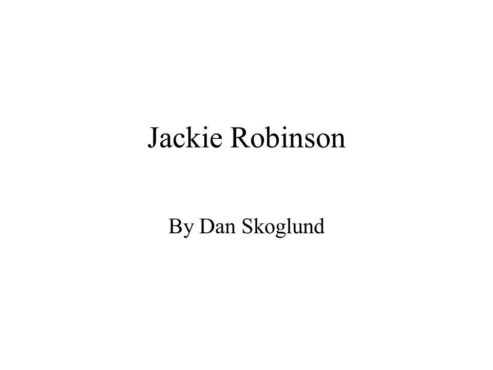 Jackie Robinson By Dan Skoglund