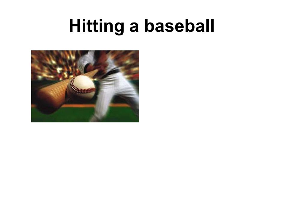 Hitting a baseball