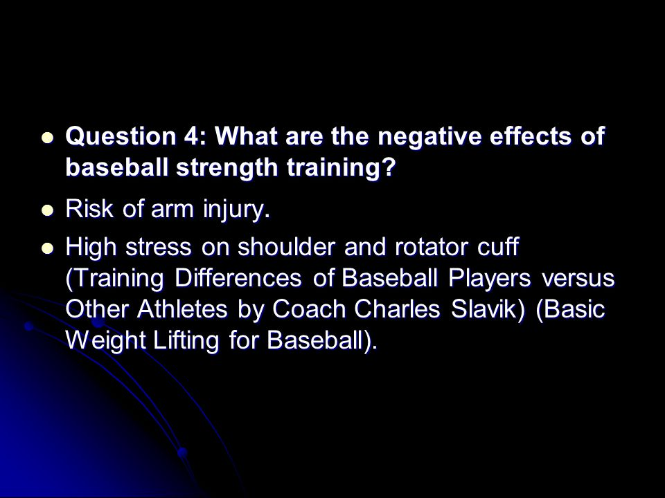 Question 5: What muscles does baseball strength training affect the most.