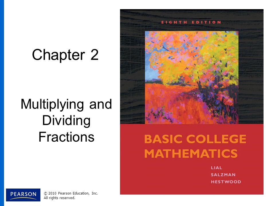 2.6 Applications of Multiplication Objectives Slide 2.6- 2 1.Solve fraction application problems using multiplication.