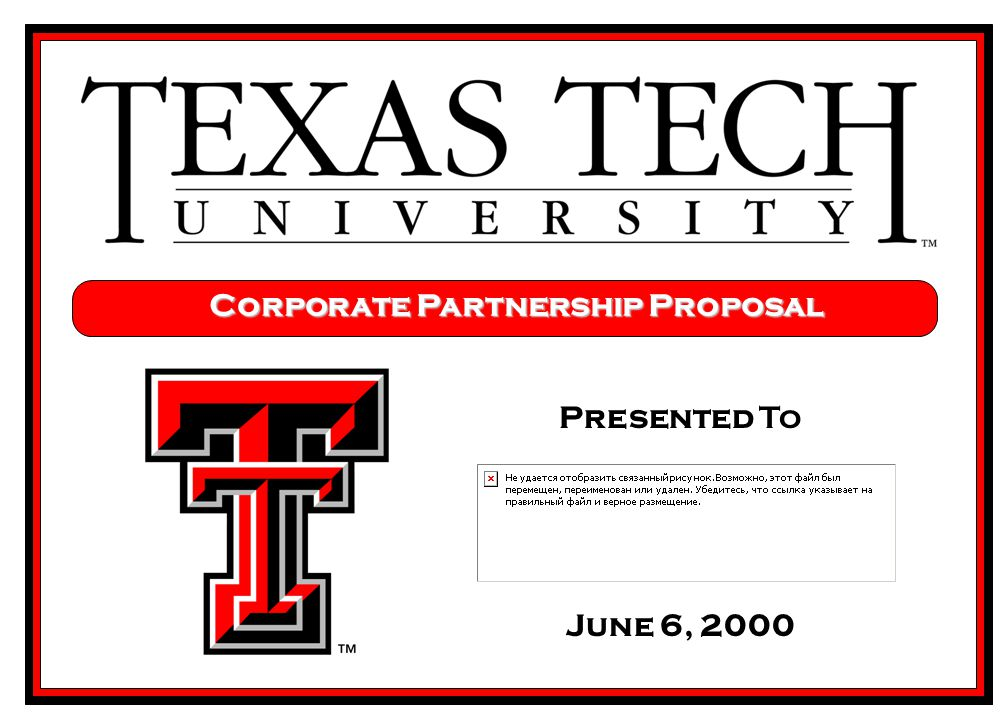 Presented To June 6, 2000 Corporate Partnership Proposal
