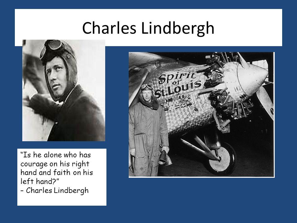 Charles Lindbergh Charles Lindbergh was born on Feb.