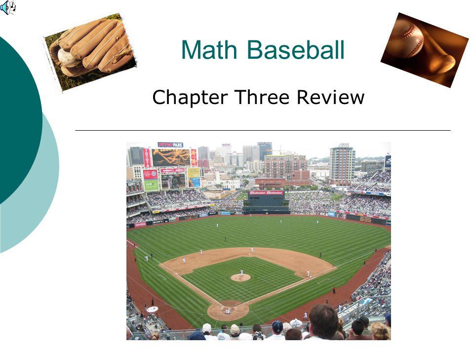 Math Baseball Chapter Three Review
