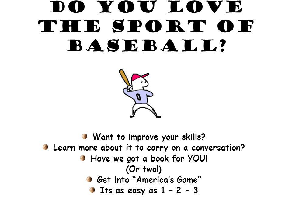 Do you love the sport of baseball. Want to improve your skills.
