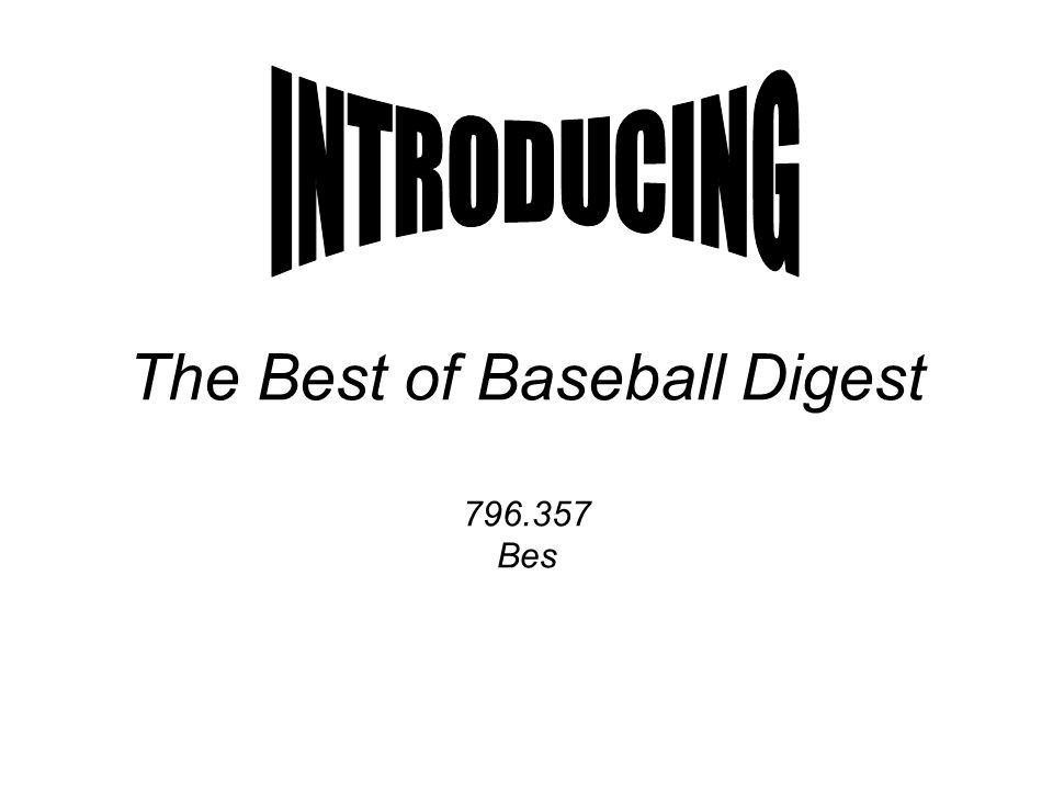 The Best of Baseball Digest 796.357 Bes