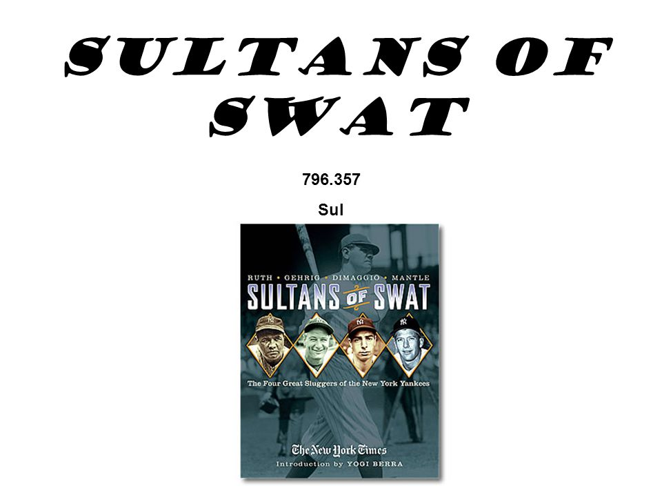 Sultans of Swat 796.357 Sul