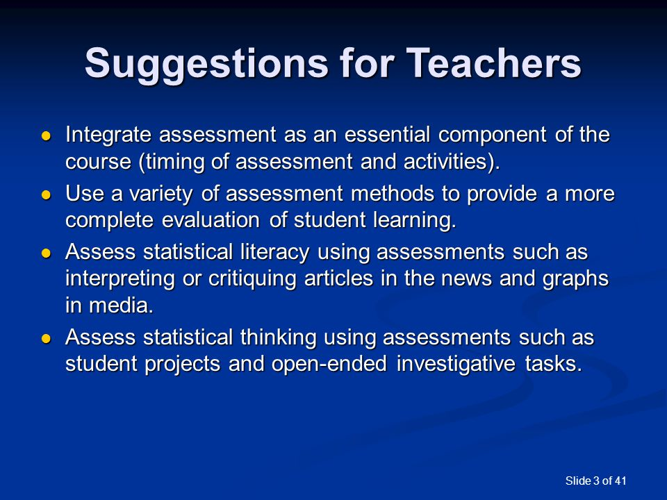 Slide 4 of 41 Suggestions for Large Classes Use small group projects instead of individual projects.