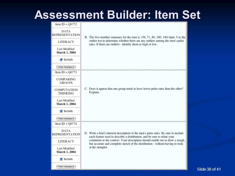 Slide 38 of 41 Assessment Builder: Item Set
