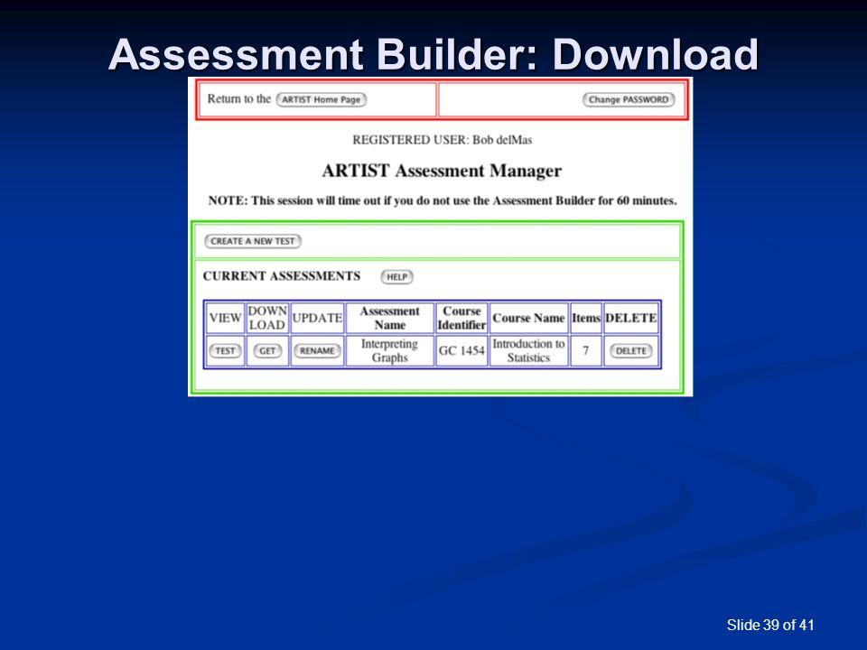 Slide 39 of 41 Assessment Builder: Download