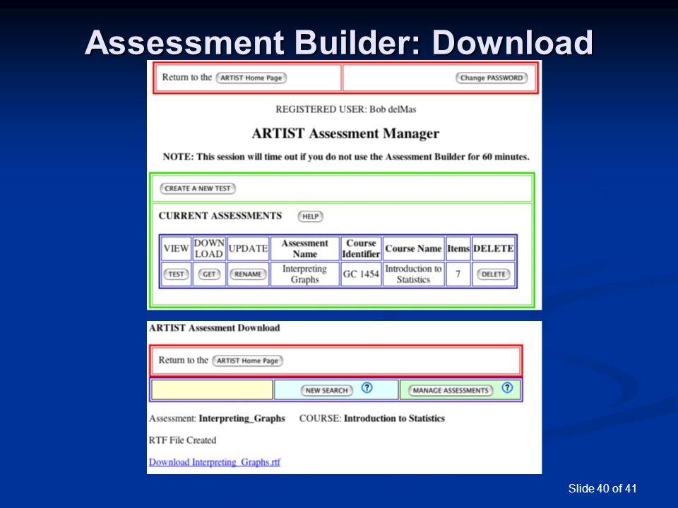 Slide 40 of 41 Assessment Builder: Download