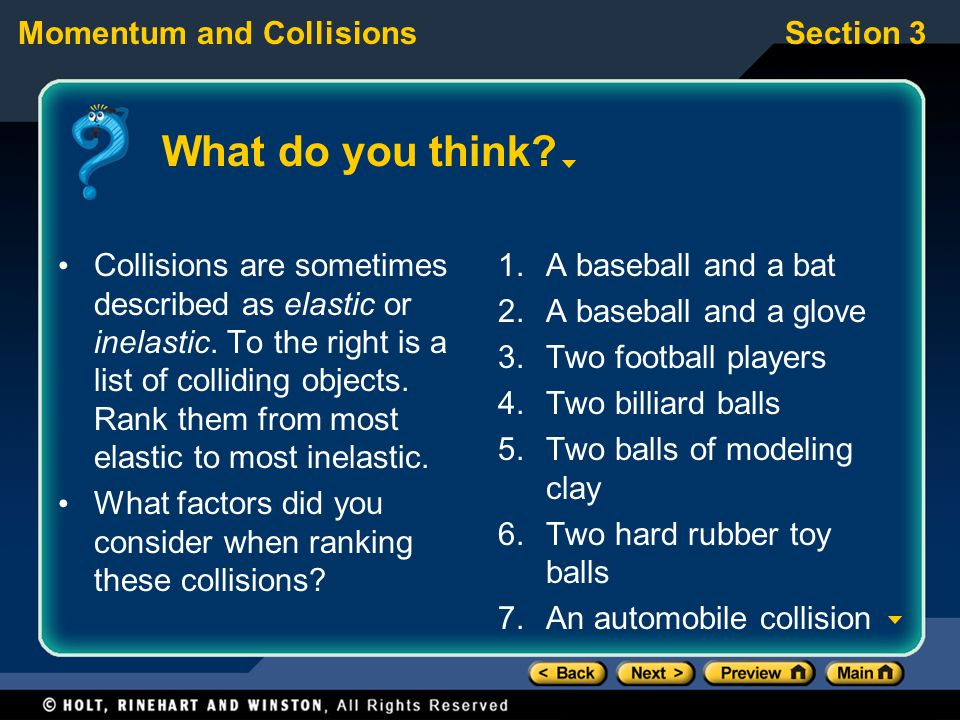 Section 3Momentum and Collisions What do you think.