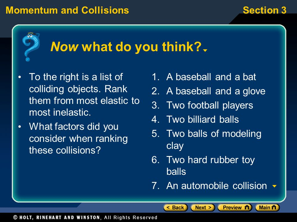 Section 3Momentum and Collisions Now what do you think.