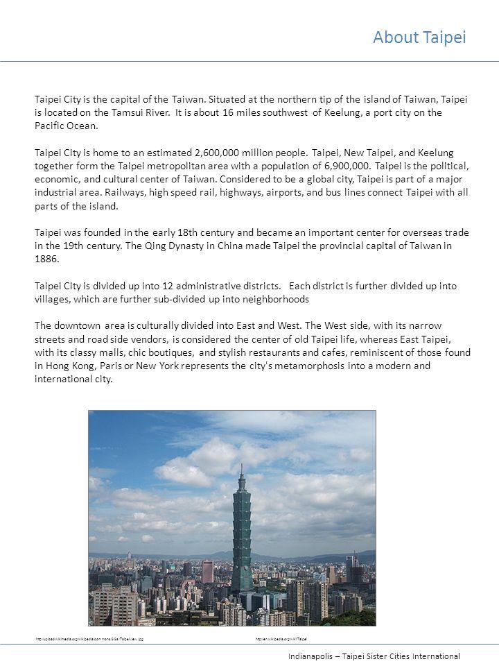 Indianapolis – Taipei Sister Cities International Mayor's Office 200 East Washington St.