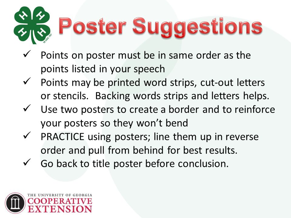 Points on poster must be in same order as the points listed in your speech Points may be printed word strips, cut-out letters or stencils.