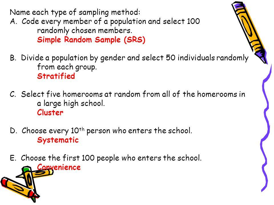 Name each type of sampling method: A.