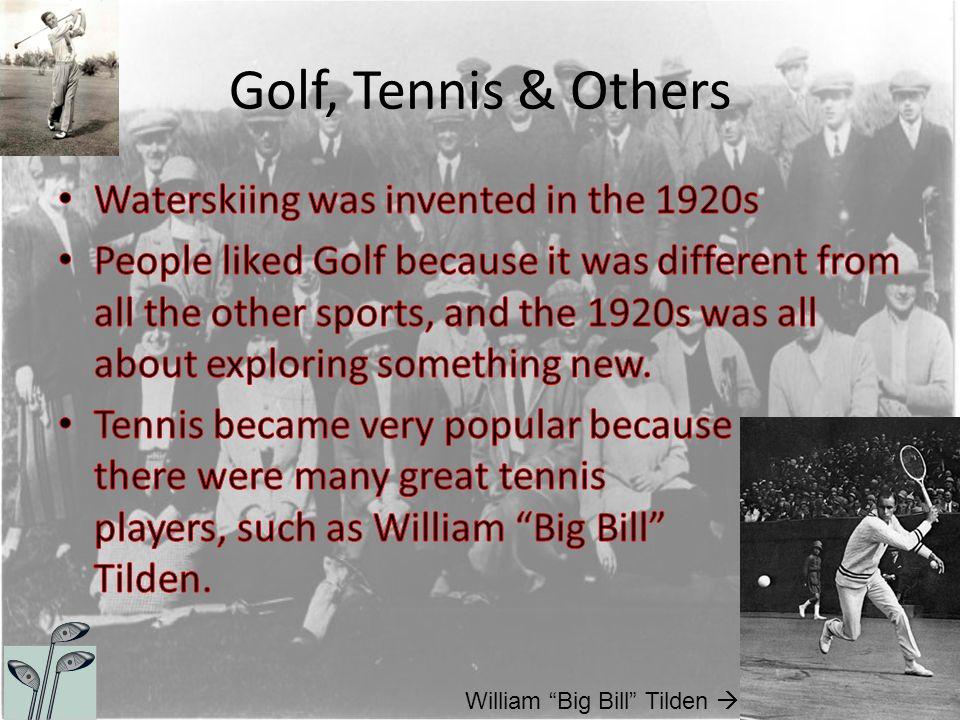 """Golf, Tennis & Others William """"Big Bill"""" Tilden """