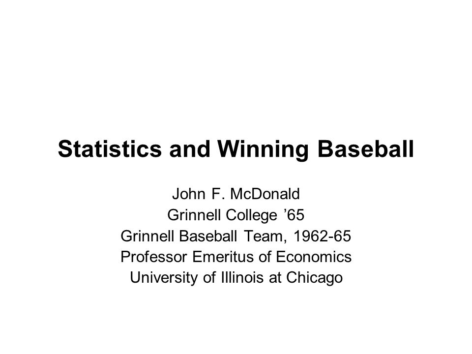 Statistics and Winning Baseball John F.