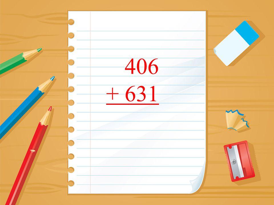 406 + 631