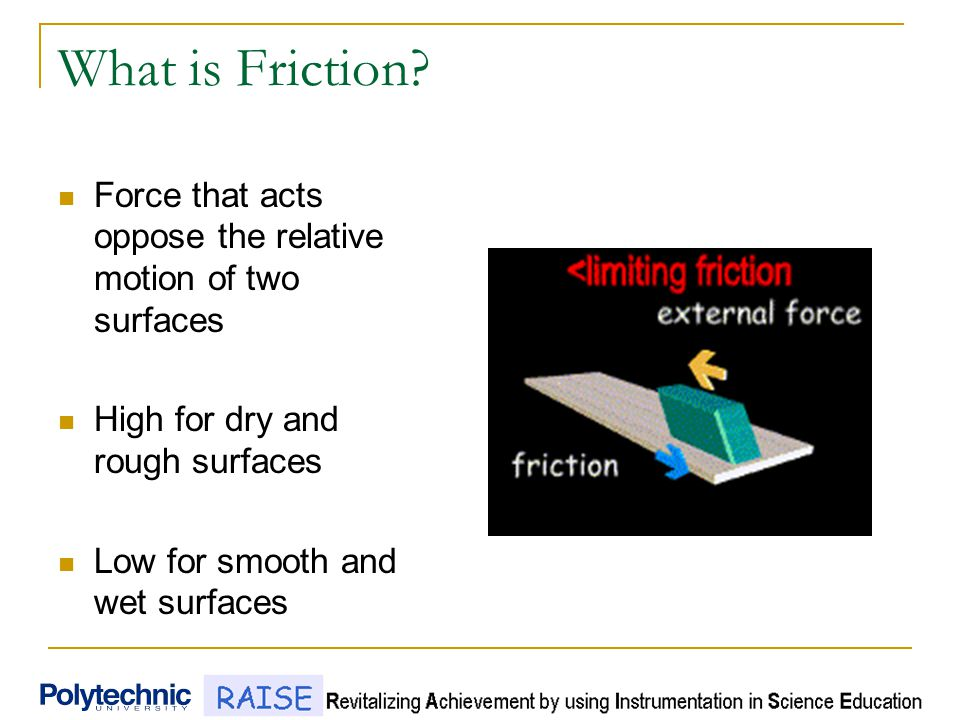 What is Friction.