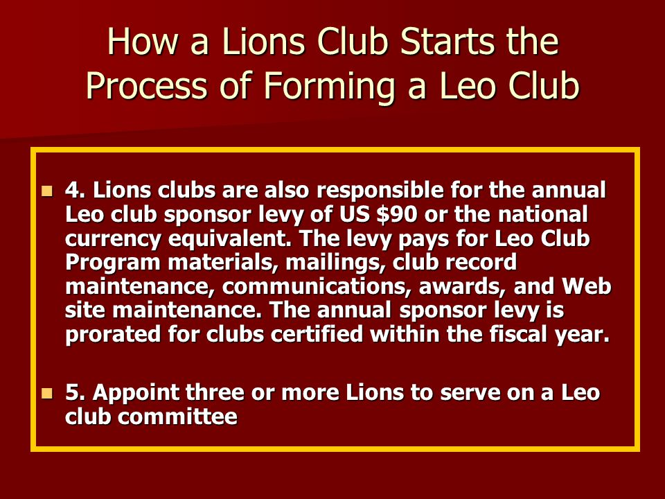 How a Lions Club Starts the Process of Forming a Leo Club 1.