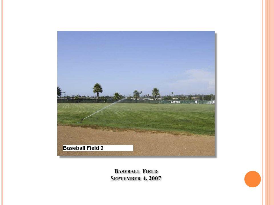 B ASEBALL F IELD S EPTEMBER 4, 2007