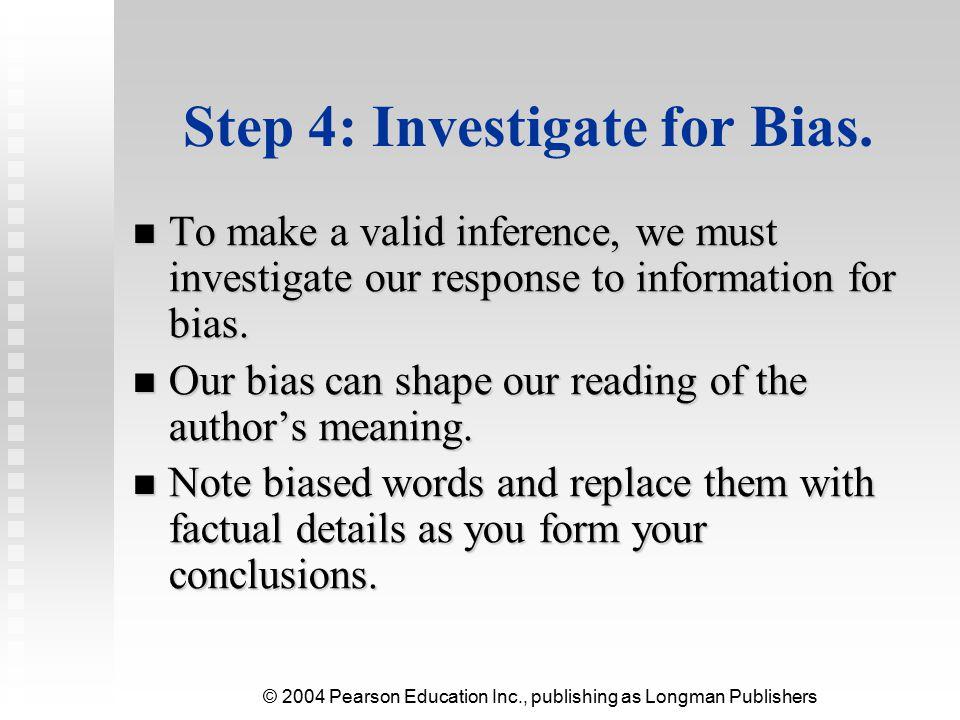 © 2004 Pearson Education Inc., publishing as Longman Publishers Step 5: Detect Contradictions.