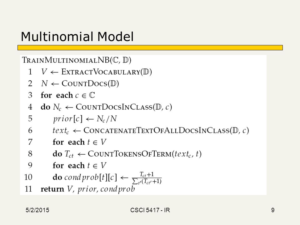 5/2/2015 CSCI 5417 - IR 9 Multinomial Model