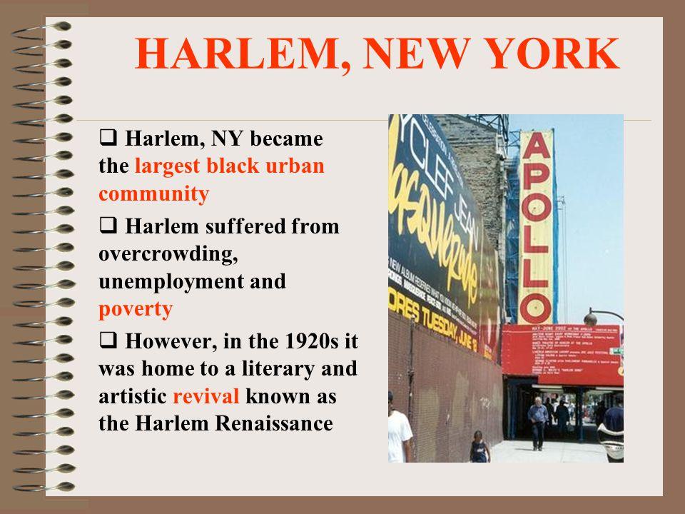 Harlem Renaissance Why Harlem.