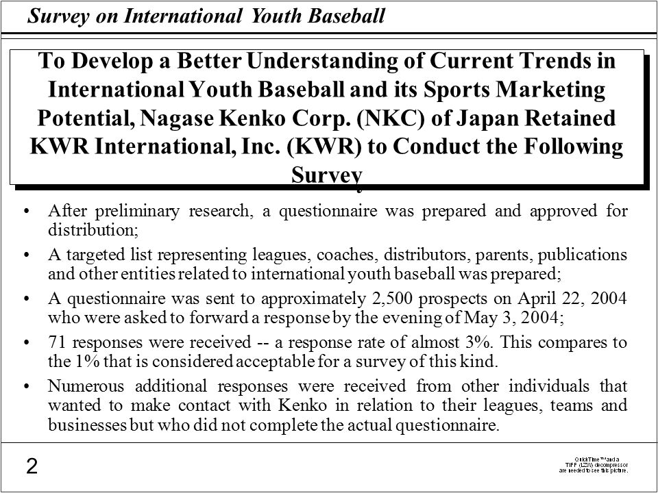 Survey on International Youth Baseball 2 To Develop a Better Understanding of Current Trends in International Youth Baseball and its Sports Marketing Potential, Nagase Kenko Corp.