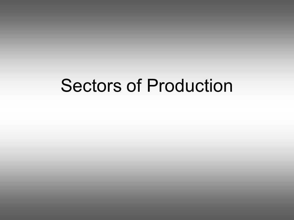 Sectors of Production