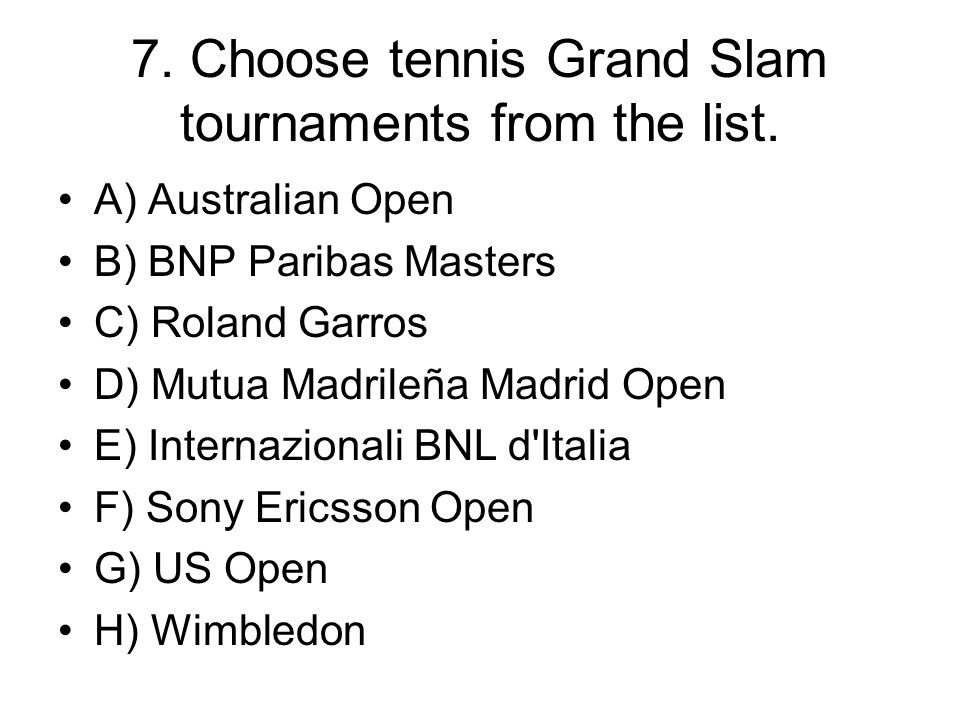 7. Choose tennis Grand Slam tournaments from the list.