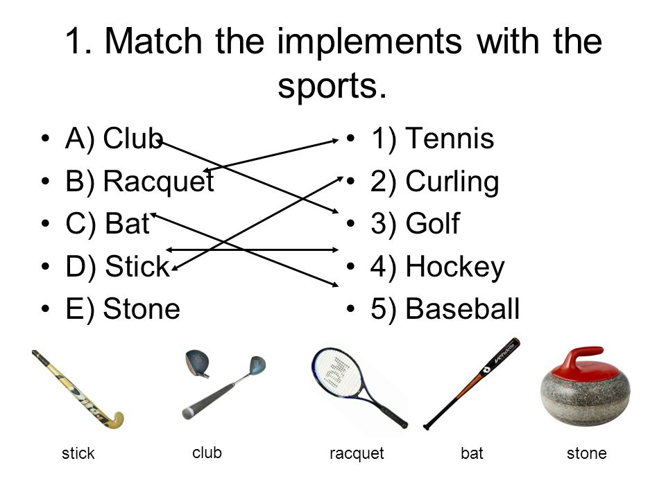 1. Match the implements with the sports.