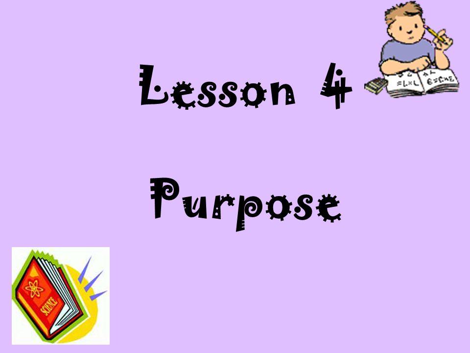 Lesson 4 Purpose