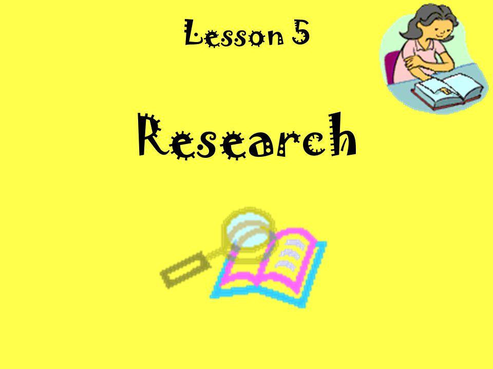 Lesson 5 Research