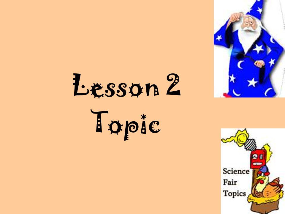 Lesson 2 Topic