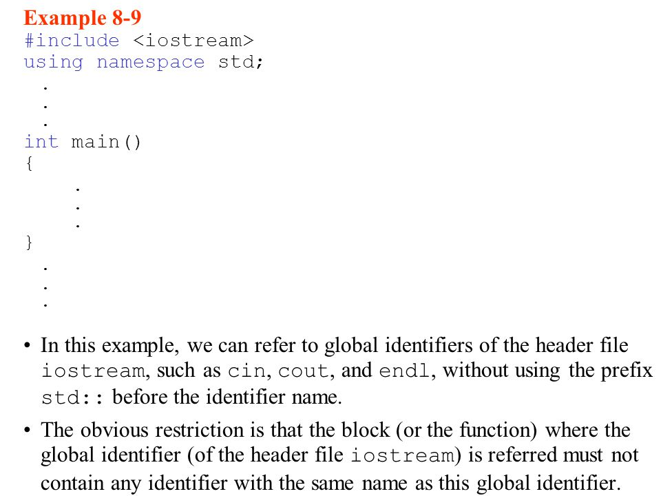 Example 8-9 #include using namespace std;. int main() {.
