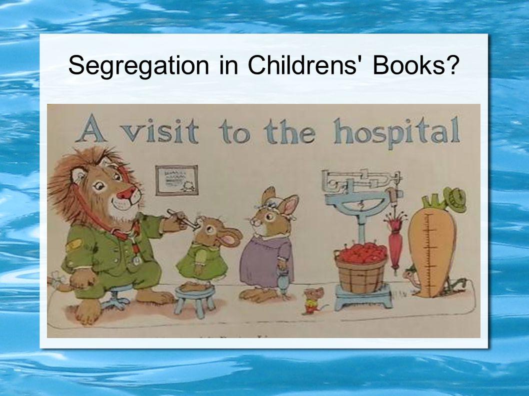 Segregation in Childrens Books?