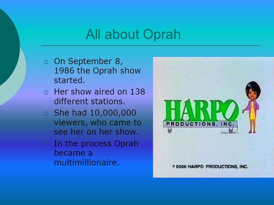  The first job Oprah had was working at a radio station.