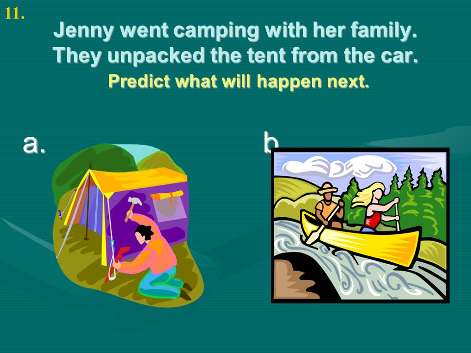 Jenny went camping with her family. They unpacked the tent from the car.