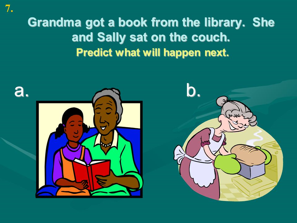 Grandma got a book from the library. She and Sally sat on the couch.
