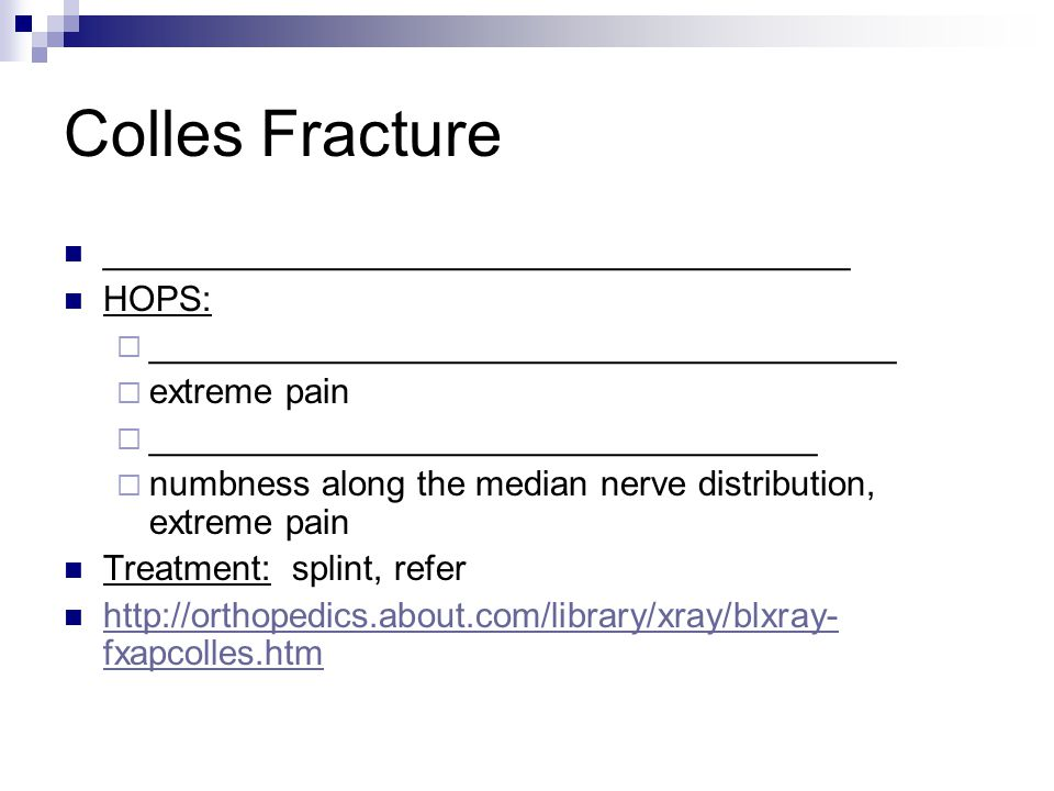 http://sfghed.ucsf.edu/ClinicImages/ Colle s fracture.jpg http://www.eatonhand.com /hw/colles1.gif