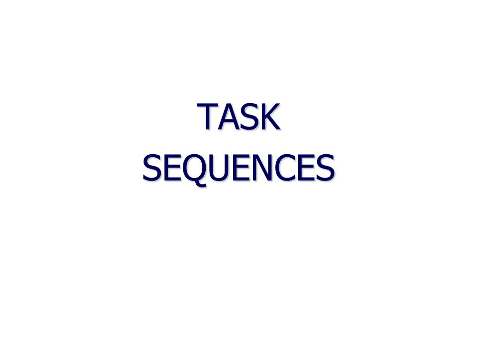 TASKSEQUENCES