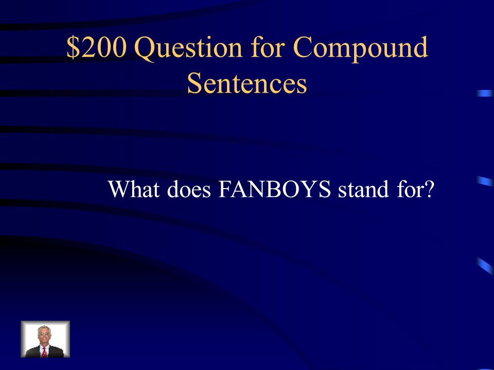 $100 Answer for Compound Sentences Comma and a Conjunction word