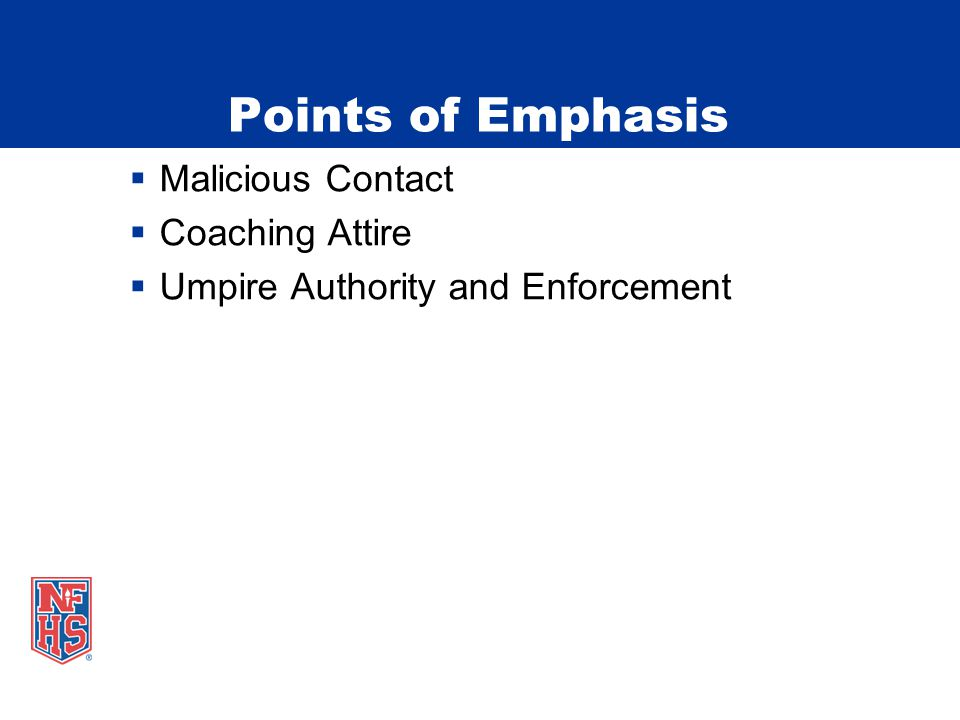  Malicious Contact  Coaching Attire  Umpire Authority and Enforcement