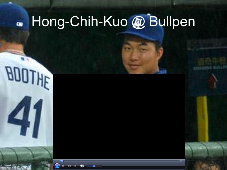 Hong-Chih-Kuo @ Bullpen
