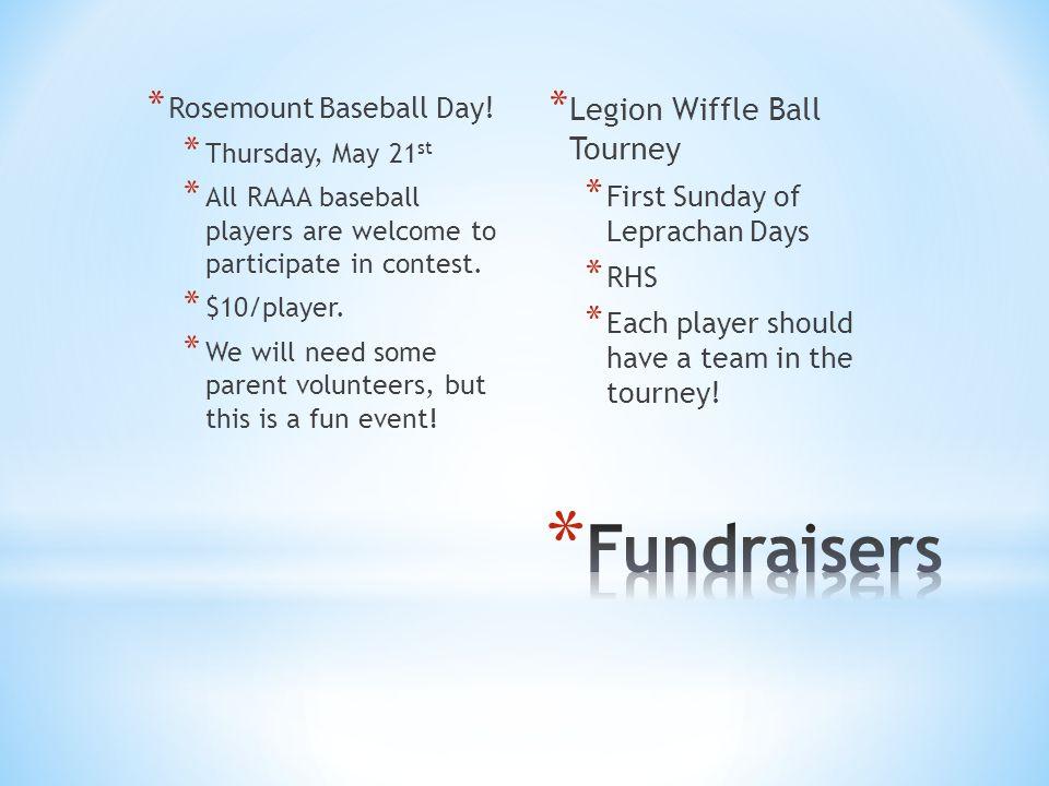 * Rosemount Baseball Day.