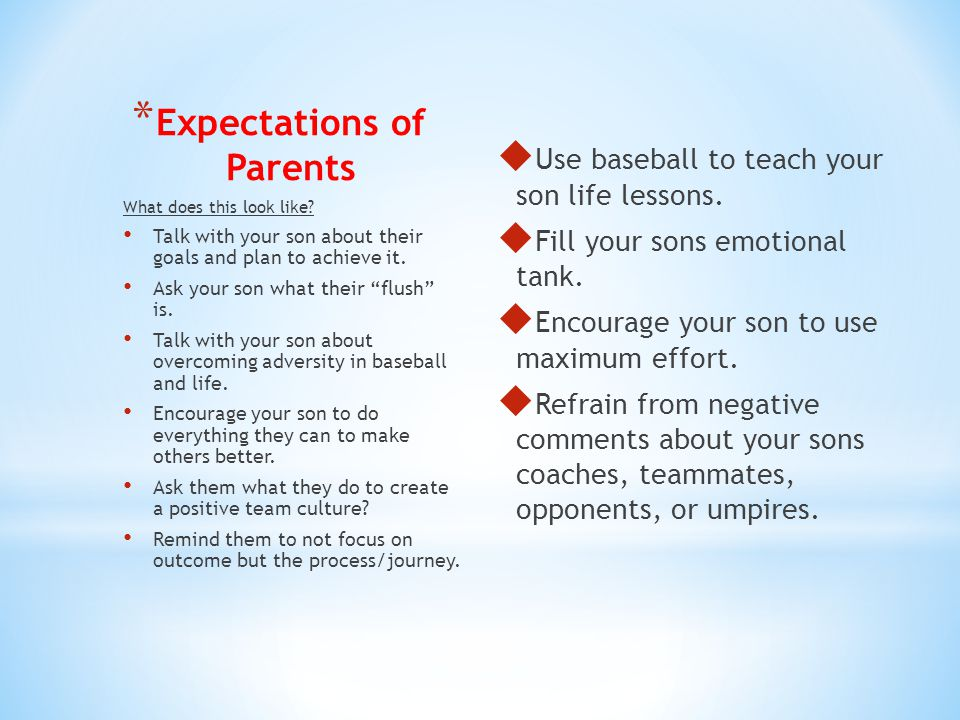* Expectations of Parents  Use baseball to teach your son life lessons.