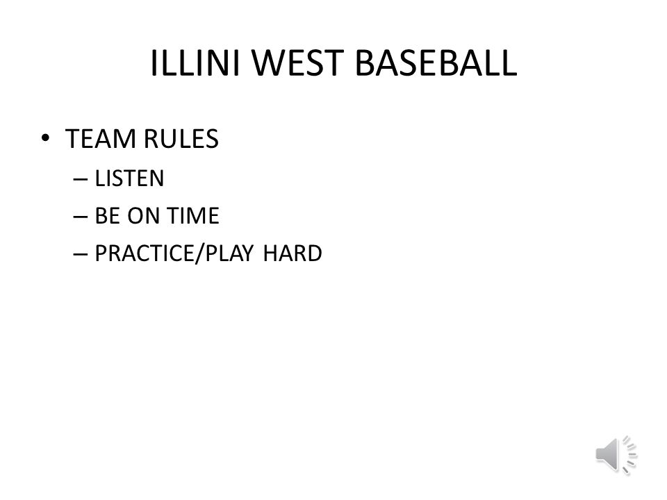Illini West Baseball Individual goal – To contribute to the team goals to the best of my ability