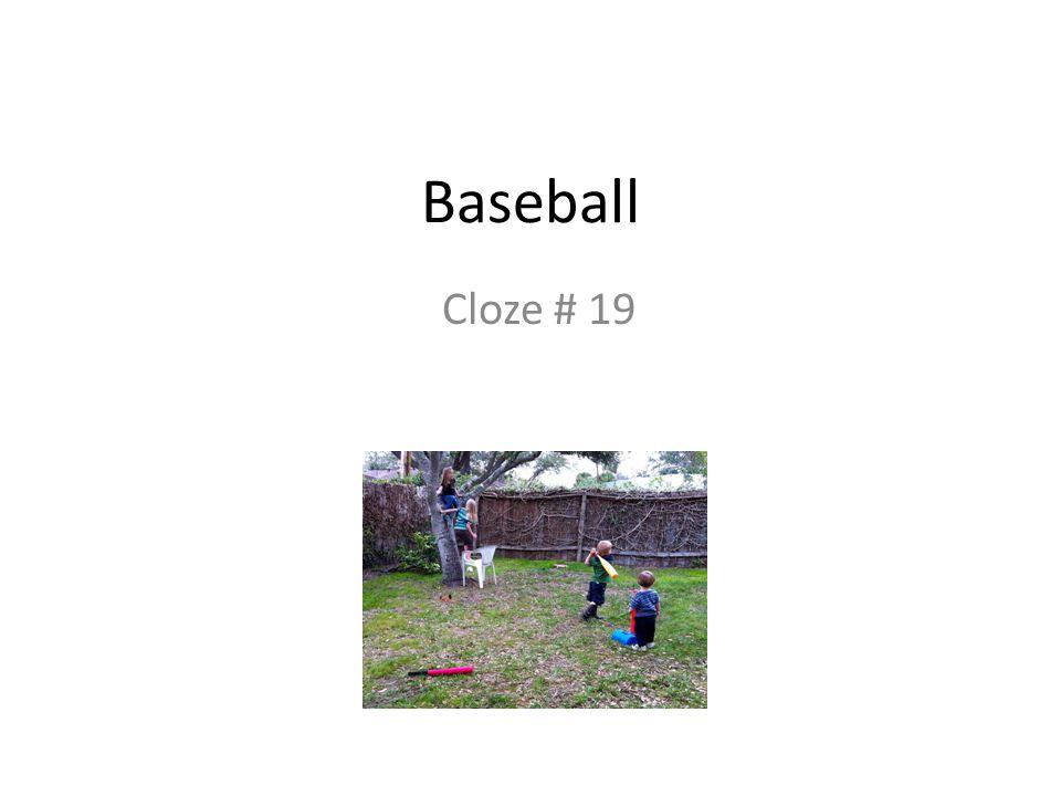 Baseball Cloze # 19