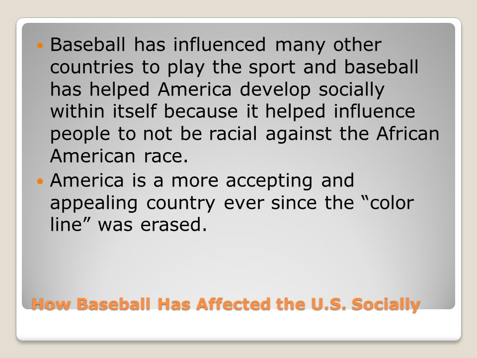 How Baseball Has Affected the U.S.